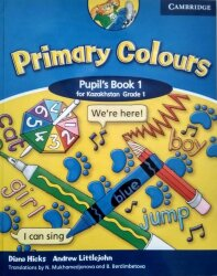 Primary Colours for Kazakhstan Grade 1 Pupil's Book + Activity Book