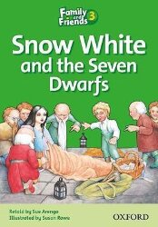 Snow White and the Seven Dwarfs (Family and Friends 3)