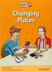 Changing Places (Family and Friends 4)