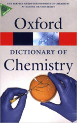 Oxford Dictionary of Chemistry (6th edition)